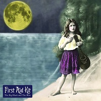 first_aid_kit_the_big_black_and_the_blue