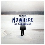 I Am Oak - Nowhere Or Tammensaari - Front Cover iTunes