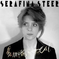 serafina_steer_the_moths_are_real
