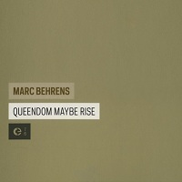 marc_behrens_queendom_maybe_rise