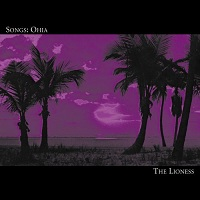 songs_ohia_the_lioness