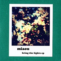 miaou_bring_the_lights