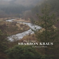 sharron_kraus_pilgrim_chants_pastoral_trails
