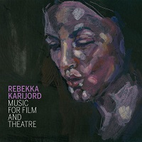 rebekka_karijord_music_for_film_and_theatre