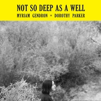 myriam_gendron_not_so_deep_as_a_well
