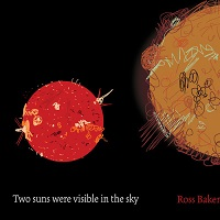 ross_baker_two_suns_were_visible_in_the_sky