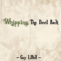 guy_littell_whipping_the_devil_back