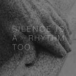 matthew_collings_silence_is_a_rhythm_too