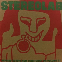 stereolab_refried_ectoplasm_switched_on_volume_2
