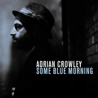 adrian_crowley_some_blue_morning