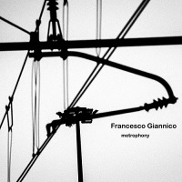 francesco_giannico_metrophony