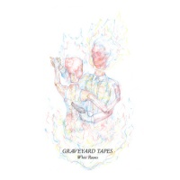 graveyard_tapes_white_rooms