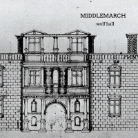 middlemarch_wolf_hall