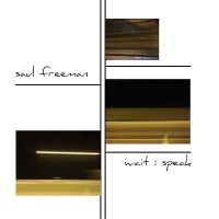 saul_freeman_wait_speak