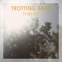 trotting_bear_thread