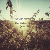 david_newlyn_the_airless_silence_june_87