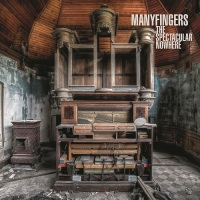 manyfingers_the_spectacular_nowhere