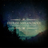 endless_melancholy_her_name_in_a_language_of_stars