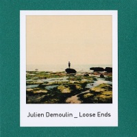 julien_demoulin_loose_ends