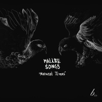 mallee_songs_natural_times