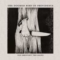 the_doomed_birds_of_providence_you_brought_the_knife