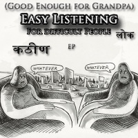 good_enough_for_grandpa_easy_listening_for_difficult_people