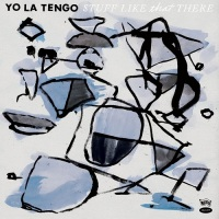 yo_la_tengo_stuff_like_that_there