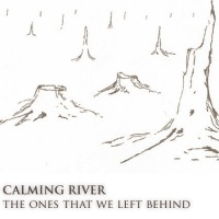 calming_river_the_ones_that_we_left_behind
