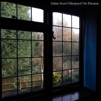 adam_scott_glasspool_on_dreams