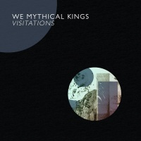 we_mythical_kings_visitations