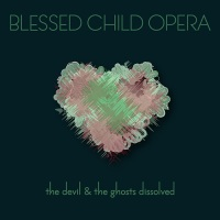 blessed_child_opera_the_devil_and_the_ghosts_dissolved