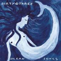 dirty_three_ocean_songs