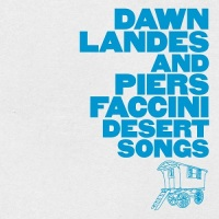 dawn_landes_piers_faccini_desert_songs