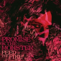 promise_and_the_monster_feed_the_fire