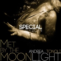 andrea_tonoli_met_by_the_moonlight_special_edition