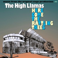 the_high_llamas_here_comes_the_rattling_trees