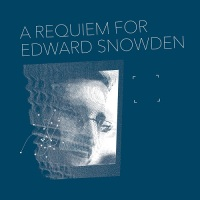 matthew_collings_a_requiem_for_edward_snowden