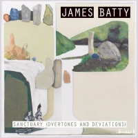 james_batty_sanctuary_overtones_and_deviations