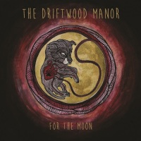 the_driftwood_manor_for_the_moon