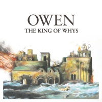 owen_the_king_of_whys