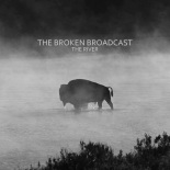 the_broken_broadcast_the_river_streaming