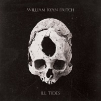 william_ryan_fritch_ill_tides