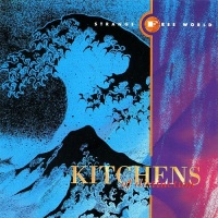kitchens_of_distinction_strange_free_world